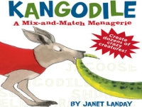 Kangodile: A Mix-and-Match Menagerie